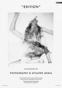 EDITION – UTS Photography and Situated Media End of Year Exhibition.